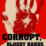 flyer front showing a red hand print; text says Corrupt, Bloody Hands